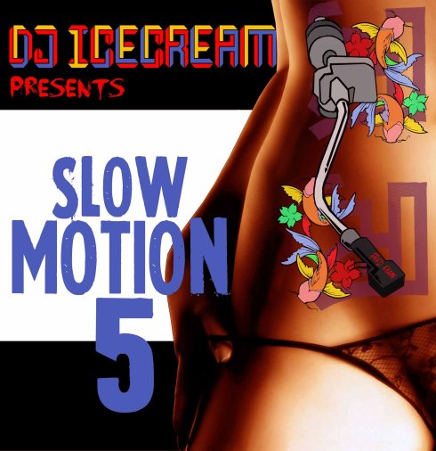 SLOW MOTION 5